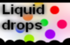 Liquid Drops NewVersion