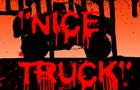 """Nice Truck"""