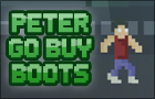 Peter go buy boots