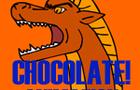 Do you say chocolate?