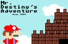 Mr. Destiny's Adventure