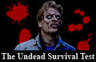 The Undead Survival Test