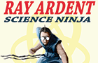 Ray Ardent: Science Ninja by shaneneville