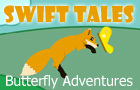 Swift Tales: Butterfly