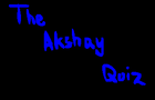 Akshay's Quiz Prequel by DesiFlash