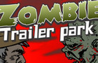 Zombie Trailer Park by Warnockworld
