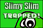 Slimy Slim: Trapped