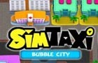 Sim Taxi - bubble city