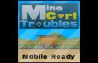 Mine Cart Troubles