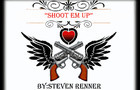 """Shoot Em Up"" by Rayven2011"