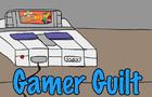 Gamer Guilt v2