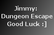 Jimmy: Dungeon Escape