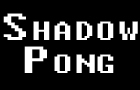 ShadowPong by Shadowfied