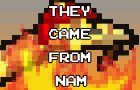 They Came From Nam by Manly-Chicken