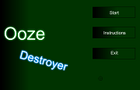 Ooze Destroyer