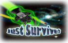 Just Survive! by PulsarCoder