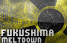 Fukushima Meltdown by revivegames