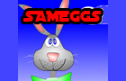 Sameggs