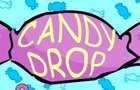 Candy Drop!