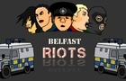 Belfast Riots by CVO