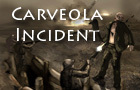 Carveola incident