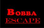 Bobba Escape