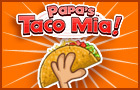 Papa's Taco Mia!