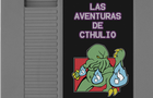 Las Aventuras de Cthulio by noidexe