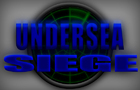 Undersea SIEGE