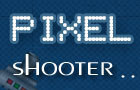 Pixel Shooter by maruti