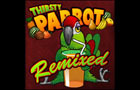Thirsty Parrot Remix by Raketspel