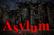 Haunted Asylum