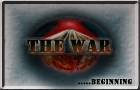 The War: Beginning