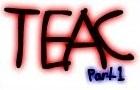 TEAC Part 1