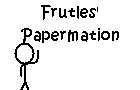 Papermation: Stickman by Frutles