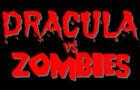 Dracula vs. Zombies