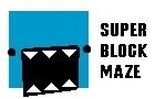 Super Block Maze
