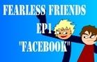 FearlessFriends Ep1
