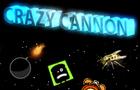 Crazy Cannon!
