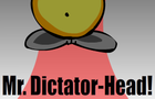 Mr. Dictator-Head
