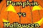 Pumpkin Vs Halloween