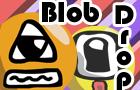 Blob Drop