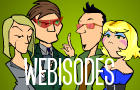 Webisodes by Wogoat