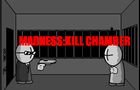 madness: kill chamber by newgrounds667