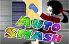 Auto Smash !