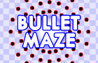Bullet Maze