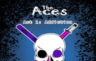 The Aces: Addiction
