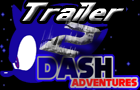 The 2nd Dash Trailer