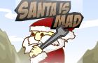 :Santa Is Mad: