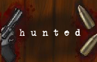 hunted.